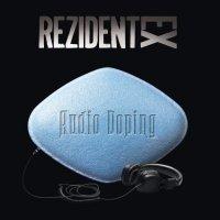 Rezident Ex-Audio Doping