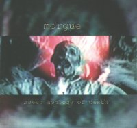 Morgue-Sweet Apology Of Death