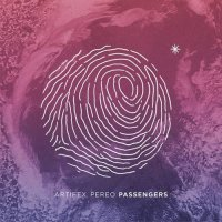 Artifex Pereo — Passengers (2016)
