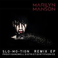 Marilyn Manson-Slo-Mo-Tion
