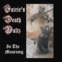 Fairie's Death Waltz-In The Mourning