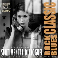 VA-Sentimental Dialoguel: Rock Blues Classic