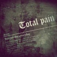 Total Pain Kollapz-Survive The Everyday