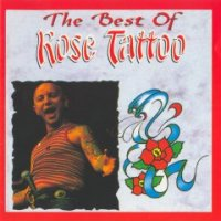 Rose Tattoo-The Best Of