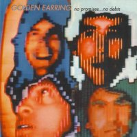 Golden Earring-No Promises...No Debts
