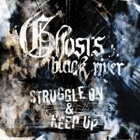 Ghosts of Black River — Struggle On (2017)
