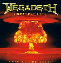 Megadeth-Greatest Hits: Back To The Start