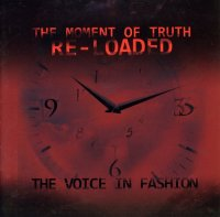The Voice In Fashion-The Moment Of Truth Re-Loaded