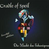 Cradle Of Spoil-Die Macht Des Schweigens