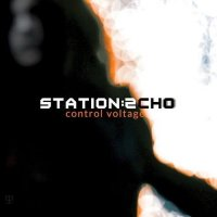 Station Echo — Control Voltage (2014)