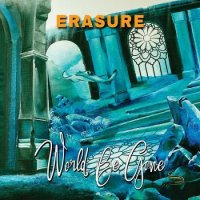 Erasure — World Be Gone — Remixes (2017)