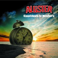 Allister-Countdown To Nowhere