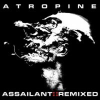 Atropine-Assailant (Remixed)