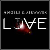 Angels & Airwaves-Love