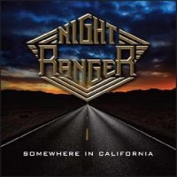 Night Ranger-Somewhere in California