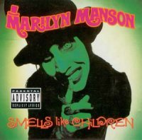 Marilyn Manson-Smells Like Children