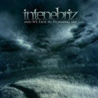 In Tenebriz-And We Fade In Storming Skies