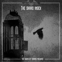 The Shard Index-The Sound Of Turning Machine