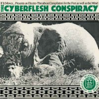 VA — The Cyberflesh Conspiracy (1992)