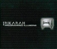 Irikarah-Programmed Illusions