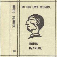 Boris Dzaneck-In His Own Words