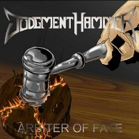 Judgment Hammer — Arbiter Of Fate (2009)
