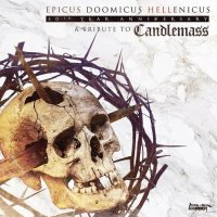 VA-Epicus Doomicus Hellenicus. 30th Year Anniversary: A Tribute To Candlemass
