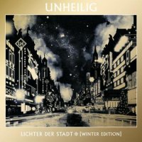Unheilig-Lichter Der Stadt (Winter Edition)