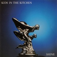 Kids In The Kitchen — Shine (1985)