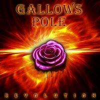 Gallows Pole-Revolution