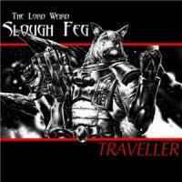 The Lord Weird Slough Feg-Traveller