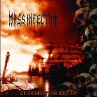 Mass Infection-Atonement For Iniquity