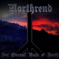 Northrend — For Eternal Rule Of Death (2017)