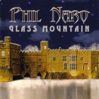 Phil Naro-Glass Mountain