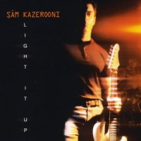 Sam Kazerooni-Light It Up