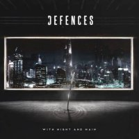 Defences — With Might and Main (2017)