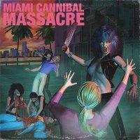 Various Artists-Miami Cannibal Massacre