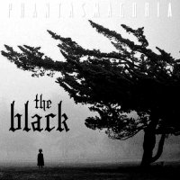 The Black - Phantasmagoria