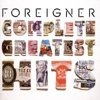 Foreigner-Complete Greatest Hits