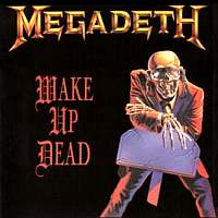 Megadeth-Wake Up Dead