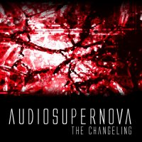 AudioSupernova - The Changeling (2013)