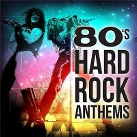 VA-80s Hard Rock Anthems