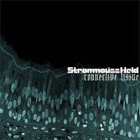 StrommoussHeld - Connective Tissue (2009)