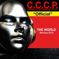 C.C.C.P.-�Official� The World (Remixes 2014)