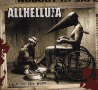 Allhelluja-Pain Is The Game