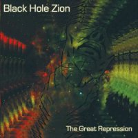 Black Hole Zion — The Great Repression (2017)