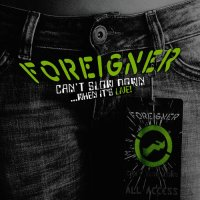 Foreigner-Can\'t Slow Down...When It\'s Live!  (2CD)