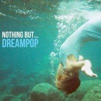 VA-Nothing But� Dreampop