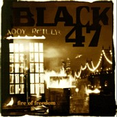 Black 47-Fire of Freedom