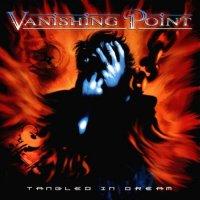 Vanishing Point-Tangled In Dream (Reissue 2017)